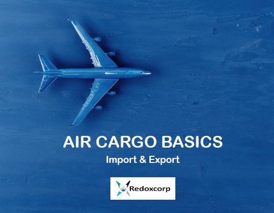 Air Cargo Basics ( Import & Export)